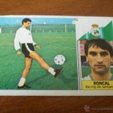 Cromos de Fútbol: CROMO LIGA 86-87 - RONCAL / RACING - VERSIÓN MEDIAS BLANCAS - EDICIONES ESTE. Lote 45667879