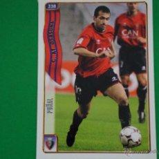 Cromos de Fútbol: CROMO-CARD DE FÚTBOL:PUÑAL DEL AT.OSASUNA,Nº338,LIGA 2004-2005/04-05,DE MUNDICROMO. Lote 46423986