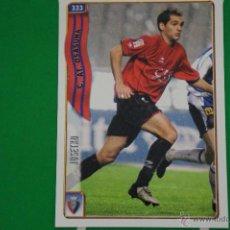 Cromos de Fútbol: CROMO-CARD DE FÚTBOL:JOSETXO DEL AT.OSASUNA,Nº333,LIGA 2004-2005/04-05,DE MUNDICROMO. Lote 46424014