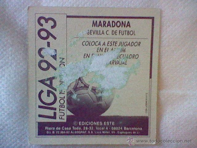Cromos de Fútbol: ed este 93 92 1992 recuperado MARADONA SEVILLA coloca DESPELLEJADO FRONTAL VER - Foto 3 - 46737869