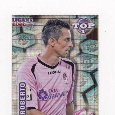 Cromos de Fútbol: 549 ROBERTO (GRANADA) - TOP AZUL BRILLO CUADROS - MUNDICROMO 2012 LIGA 2011 2012. Lote 46873116