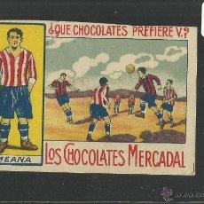 Cromos de Fútbol: MEANA - ATHLETIC CLUB - EQUIPO NACIONAL - CHOCOLATES MERCADAL MALLORCA - MIDE 7 X 10 CM (CD-1409). Lote 47593763
