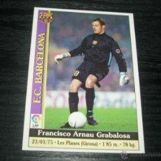 Cromos de Fútbol: -MUNDICROMO 2000 : 4 ARNAU ( BARCELONA ). Lote 153225188
