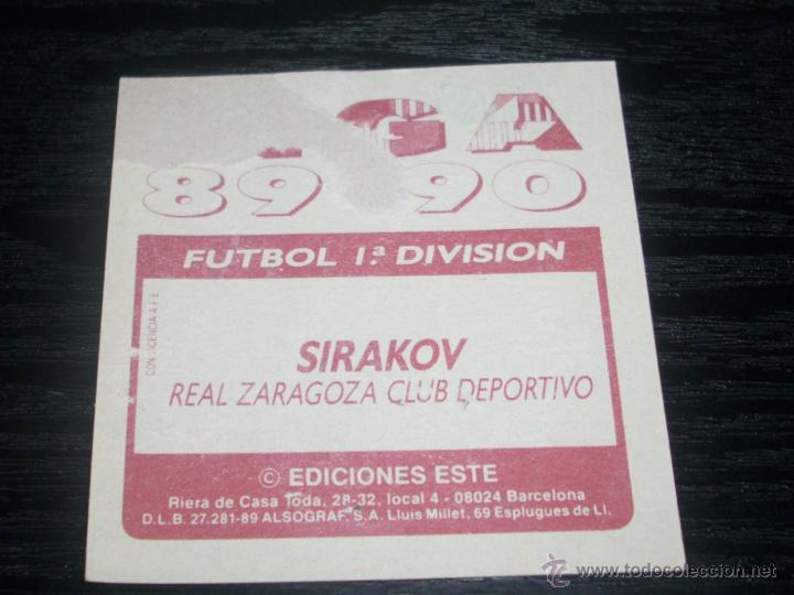 Cromos de Fútbol: -ESTE 89-90 : SIRAKOV ( REAL ZARAGOZA ) - Foto 2 - 48454664