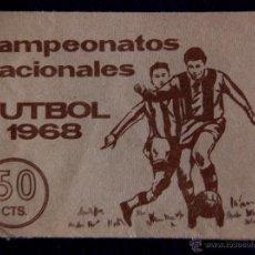 Cromos de Fútbol: ANTIGUO SOBRE DE CROMOS VACIO. DEL ALBUM CAMPEONATOS NACIONALES. FUTBOL 1968. EDITORIAL RUIZ ROMERO.. Lote 154691394