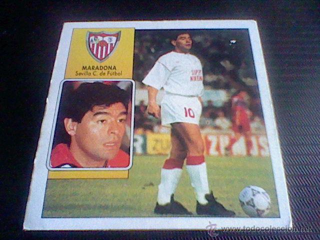 ED ESTE NUNCA PEGADO LIGA 92 93 COLOCA MARADONA SEVILLA . (Coleccionismo Deportivo - Álbumes y Cromos de Deportes - Cromos de Fútbol)