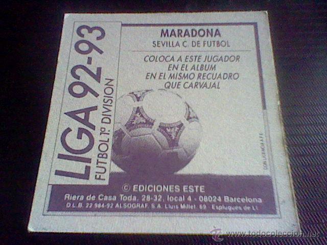 Cromos de Fútbol: ED ESTE NUNCA PEGADO LIGA 92 93 COLOCA MARADONA SEVILLA . - Foto 2 - 49914704