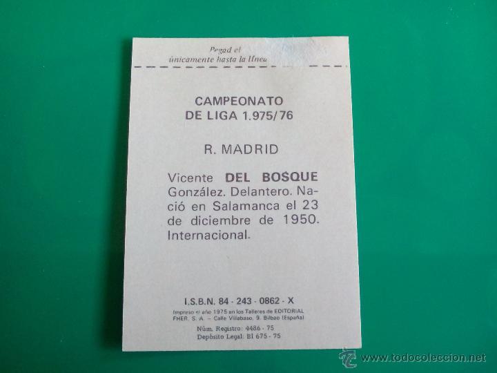Cromos de Fútbol: DEL BOSQUE (REAL MADRID) CROMO EDITORIAL FHER 1975 1976 LIGA 75 76 - Foto 2 - 50064183