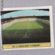 Cromos de Fútbol: CROMO DE FUTBOL. EDICIONES ESTE. CAMPEONATO 81 - 82. OSASUNA. EL SADAR. Lote 50401385