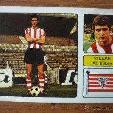 Cromos de Fútbol: FHER 73 - 74: VILLAR (ATHLETIC CLUB BILBAO) - CAMPEONATO LIGA 1973 1974 - CROMO FUTBOL SIN PEGAR . Lote 50743807