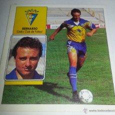 Cromos de Fútbol: COLECCIÓN CROMOS DE FÚTBOL LIGA 92-93 ED. ESTE, BERNARDO CADIZ CLUB DE FUTBOL. Lote 51135013