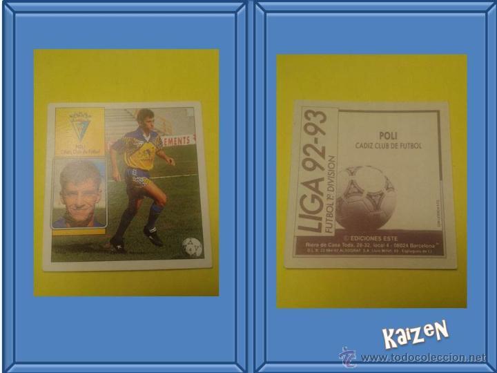 JOSE LUIS ROMERO. CADIZ. SIN PEGAR. EDICIONES ESTE LIGA 92/93 (Coleccionismo Deportivo - Álbumes y Cromos de Deportes - Cromos de Fútbol)