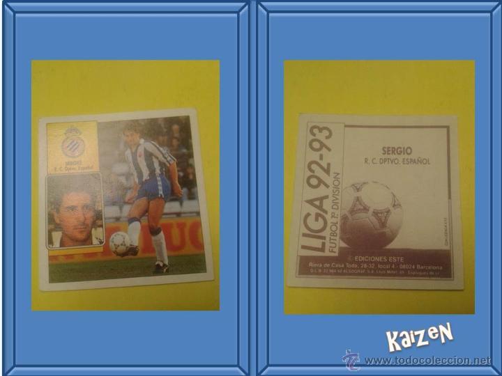 SERGIO. ESPAÑOL. SIN PEGAR. EDICIONES ESTE LIGA 92/93 (Coleccionismo Deportivo - Álbumes y Cromos de Deportes - Cromos de Fútbol)