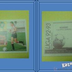 Cromos de Fútbol: ROSAGRO. LOGROÑES. SIN PEGAR. EDICIONES ESTE LIGA 92/93. Lote 51407973