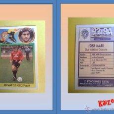 Cromos de Fútbol: JOSE MARI. OSASUNA. SIN PEGAR. ED. ESTE 93/94. Lote 120904924