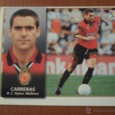 Cromos de Fútbol: CARRERAS, MALLORCA ESTE 98 99 1998 1999, NUEVO. Lote 52007699