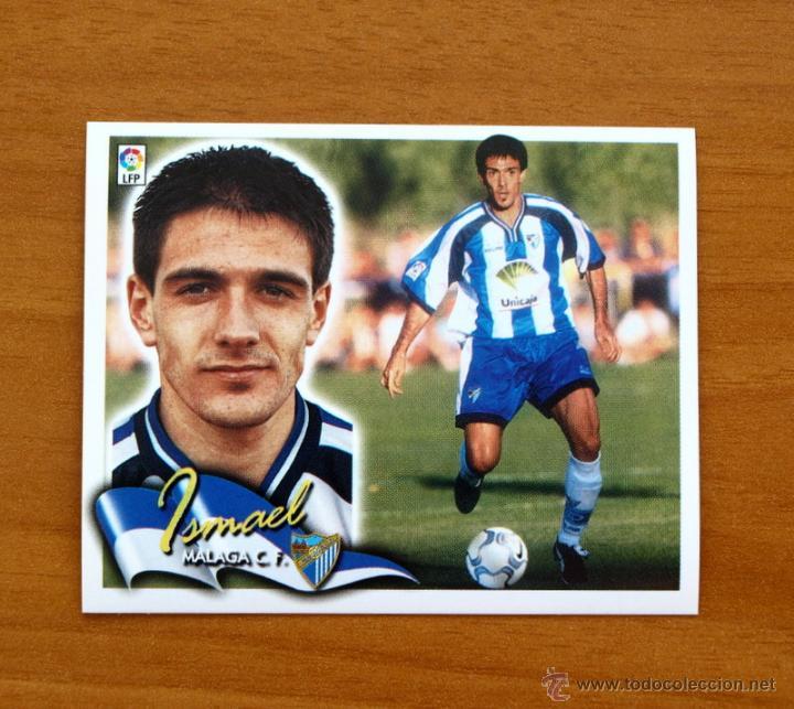 MALAGA - ISMAEL - COLOCA - EDICIONES ESTE 2000-2001, 00-01 - NUNCA PEGADO (Coleccionismo Deportivo - Álbumes y Cromos de Deportes - Cromos de Fútbol)