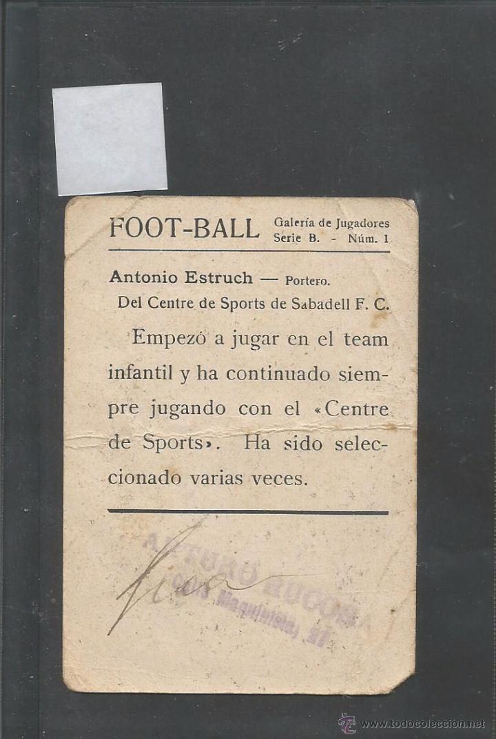 Cromos de Fútbol: ANTONIO ESTRUCH- CENTRE SPORTS SABADELL -FOOTBALL - GALERIA DE JUGADORES - SERIE B- NUM1- (V-3376) - Foto 2 - 52519401