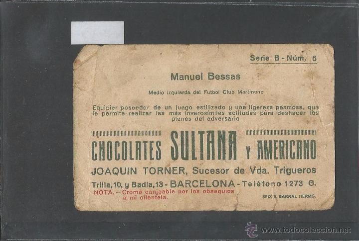 Cromos de Fútbol: MANUEL BESSAS - FUTBOL CLUB MARTINENC -CHOCOLATE SULTANA - VER REVERSO - (V- 3604) - Foto 2 - 52733947