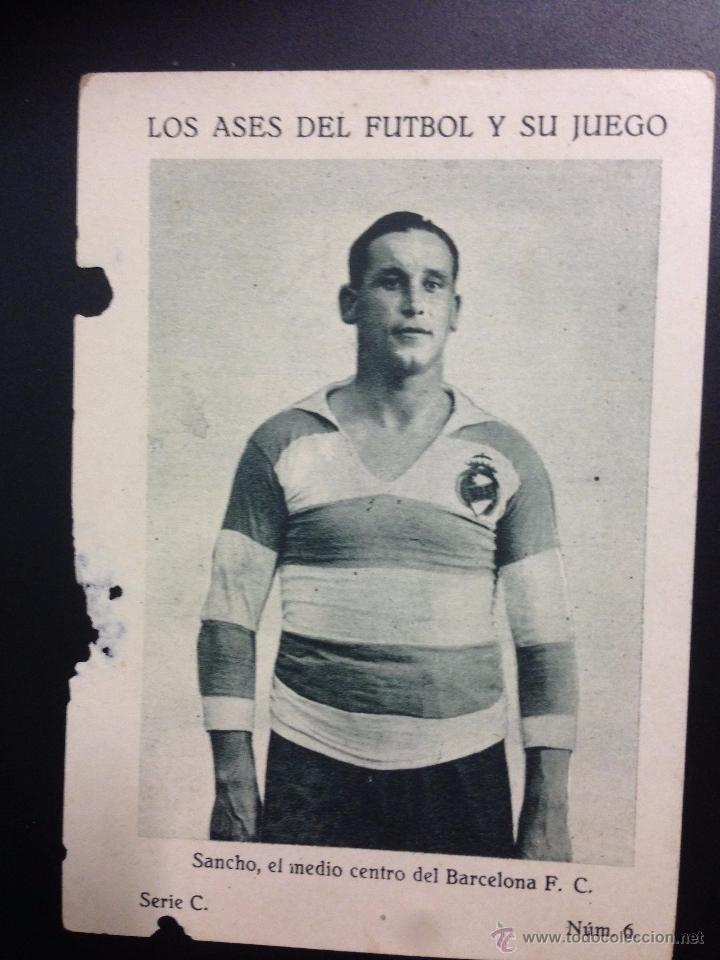 SANCHO - BARCELONA FC - LOS ASES DEL FUTBOL Y SU JUEGO - SERIE C NUM· 6 - (V-3699) (Coleccionismo Deportivo - Álbumes y Cromos de Deportes - Cromos de Fútbol)