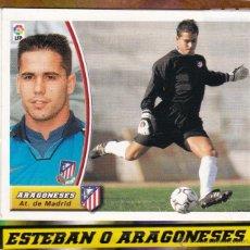 Cromos de Fútbol: ESTE 2003/04 ARAGONESES - BAJA MUY DIFICIL (EN VENTANILLA) VER FOTOS (A-10). Lote 53325476