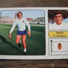 Cromos de Fútbol: CROMO FHER 73-74. ROYO (REAL ZARAGOZA). DESPEGADO.. Lote 53474411