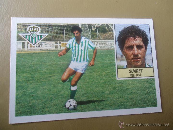 EDICIONES ESTE 84-85 1984 1985 SUAREZ BETIS NUNCA PEGADO (Coleccionismo Deportivo - Álbumes y Cromos de Deportes - Cromos de Fútbol)