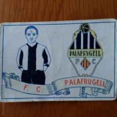Cromos de Fútbol: CROMO FUTBOL CHOCOLATES AMATLLER 1929. F C PALAFRUGELL. Lote 54383461
