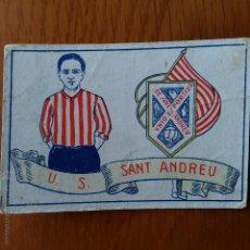 Cromos de Fútbol: CROMO FUTBOL CHOCOLATES AMATLLER 1929. U S SANT ANDREU. Lote 54383846