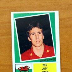 Cromos de Fútbol: GALES - 295 JOEY JONES - FHER ARGENTINA 78. Lote 54558904