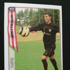 Cromos de Fútbol: 890 PAMPIM - ATHLETIC CLUB BILBAO - FICHA + UH - MUNDICROMO FICHAS LIGA 2005 05. Lote 55113268