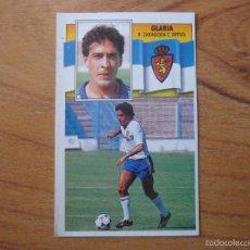 Cromos de Fútbol: CROMO LIGA ESTE 90 91 GLARIA (ZARAGOZA) - NUNCA PEGADO - FUTBOL 1990 1991. Lote 55382096