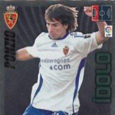 Cromos de Fútbol: #405 PONZIO DEFENSA IDOLO ZARAGOZA ADRENALYN XL 09 10 LIGA BBVA 2009 2010. Lote 194625007