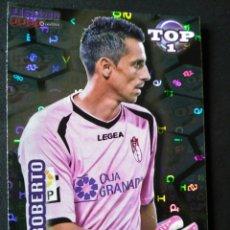 Cromos de Fútbol: 549 ROBERTO - GRANADA - TOP BRILLO LETRAS AZUL - MUNDICROMO - FICHAS QUIZ LIGA 2012 12. Lote 56038484