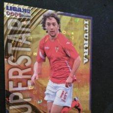 Cromos de Fútbol: 1130 ITURRA - SUPERSTAR BRILLO LETRAS - MURCIA - MUNDICROMO MC - FICHAS QUIZ LIGA 2012 12. Lote 56133438
