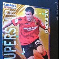Cromos de Fútbol: 457 ALFARO - SUPERSTAR BRILLO LETRAS - MALLORCA - MUNDICROMO MC - FICHAS QUIZ LIGA 2012 12. Lote 56313965