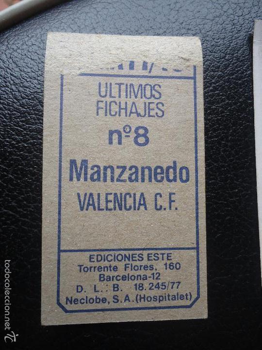 Cromos de Fútbol: XX EDICIONES ESTE 77 78 1977 1978 manzanedo u f 8 VALENCIA DESPEGADO - Foto 2 - 175852534