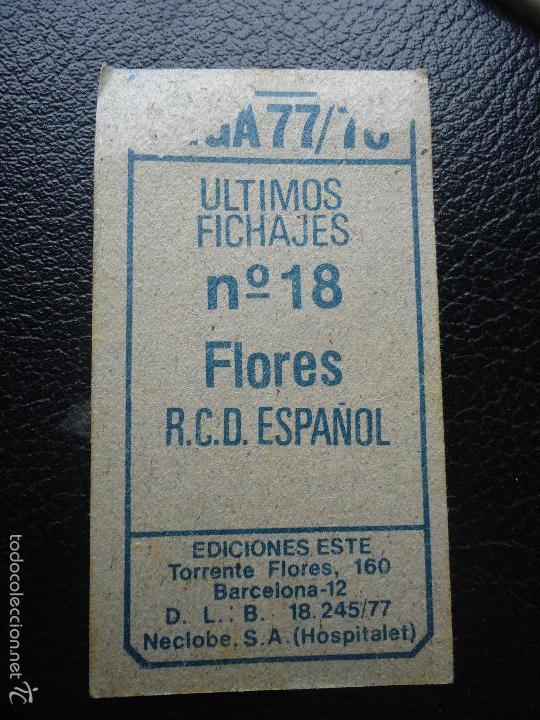 Cromos de Fútbol: XX ESTE 77 78 1977 1978 flores espanyol español u f 18 DESPEGADO - Foto 2 - 56733529