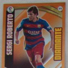Cromos de Fútbol: PANINI ADRENALYN XL LIGA 2015 2016 - DIAMANTE SERGI ROBERTO (FC BARCELONA) . Lote 57051305