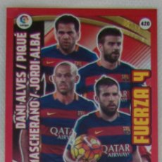 Cromos de Fútbol: PANINI ADRENALYN XL LIGA 2015 2016 - FUERZA 4 FC BARCELONA. Lote 57051327