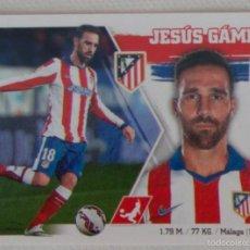 Cromos de Fútbol: LIGA ESTE 2015 - 2016. 6 JESÚS GÁMEZ (ATLÉTICO DE MADRID). Lote 57083189