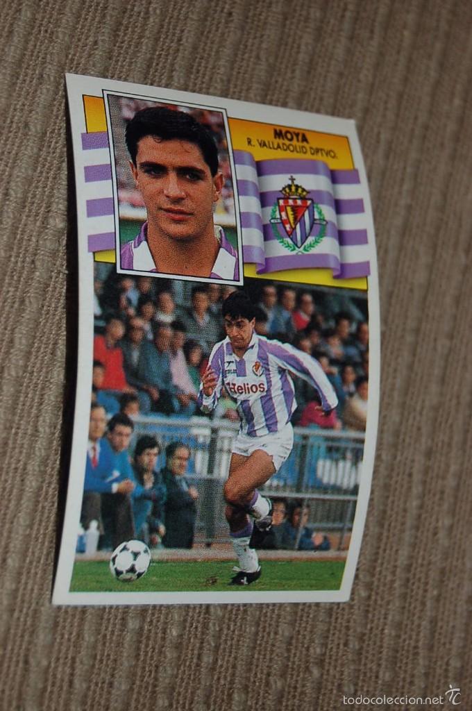 CROMO SIN PEGAR ALBUM LIGA ESTE 90 91 1990 1991 VALLADOLID MOYA (Coleccionismo Deportivo - Álbumes y Cromos de Deportes - Cromos de Fútbol)