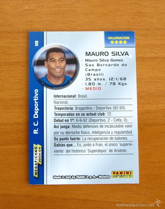 Cromos de Fútbol: Deportivo de la Coruña - Nº 118 Mauro Silva - Mega Fichas, Megafichas 2003-2004, 03-04 - Panini - Foto 2 - 57743466