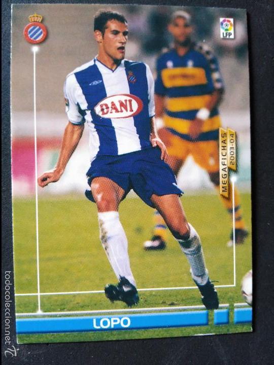 66 LOPO - R.C.D. ESPANYOL - MEGAFICHAS 2003 2004 03 04 - PANINI - VERSION JAPONESA (Coleccionismo Deportivo - Álbumes y Cromos de Deportes - Cromos de Fútbol)