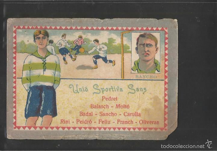 FUTBOL- UNIO SPORTIVA SANS -SANCHO - ALINEACION - CHOCOLATE JUNCOSA -(V-6330) (Coleccionismo Deportivo - Álbumes y Cromos de Deportes - Cromos de Fútbol)