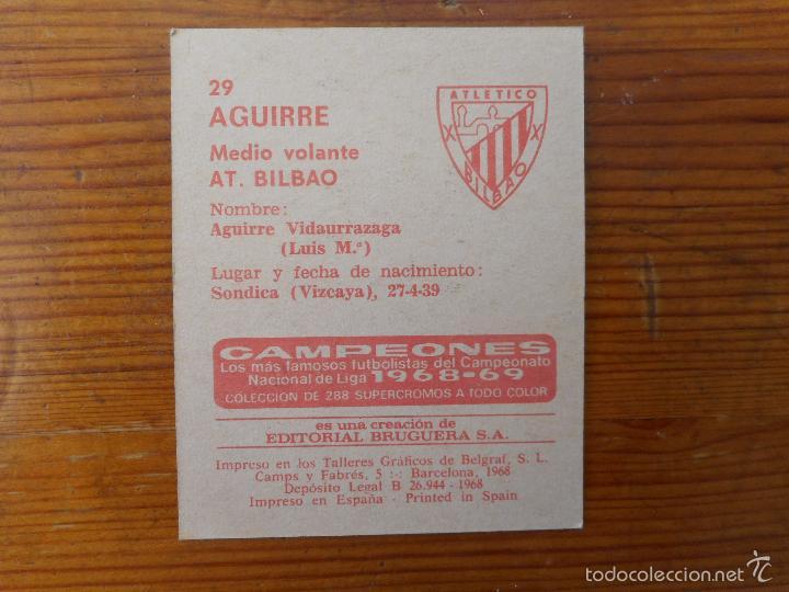 Cromos de Fútbol: Aguirre. At. Bilbao. Cromo 39 Campeones Liga 1968-1969, Editorial Bruguera. Nuevo, nunca pegado - Foto 2 - 58188385