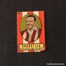 Cromos de Fútbol: GOROSTIZA,ATHLETIC BILBAO,RARO CROMO MINIATURA,LIGAS AÑOS 30-40,PRODUCTOS KARALAZ DE VALENCIA. Lote 62440036