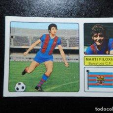 Cromos de Fútbol: MARTI FILOXIA DEL BARCELONA ALBUM FHER LIGA 1973 - 1974 ( 73 - 74 ) NUNCA PEGADO. Lote 244196635