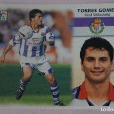 Cromos de Fútbol: CROMO DE FÚTBOL TORRES GOMEZ DEL REAL VALLADOLID SIN PEGAR LIGA ESTE 1999-2000/99-00. Lote 111084090