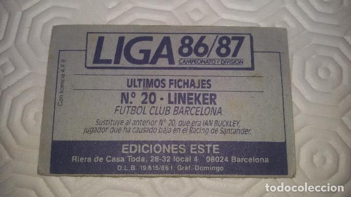Cromos de Fútbol: LINEKER. F.C.BARCELONA EDI ESTE 86 87 NUNCA PEGADO - Foto 2 - 64114479